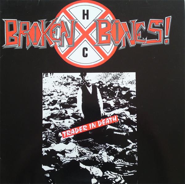 Broken Bones - Trader In Death 1987