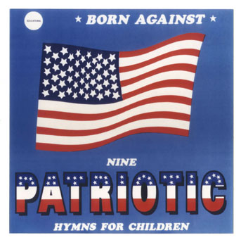 Born Against - Patriotic Battle Hymns 1991/1994
