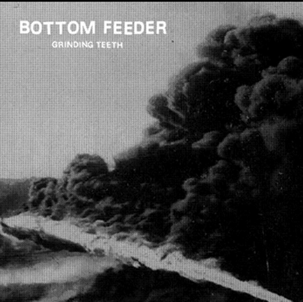 Bottom Feeder - Grinding Teeth - 2013