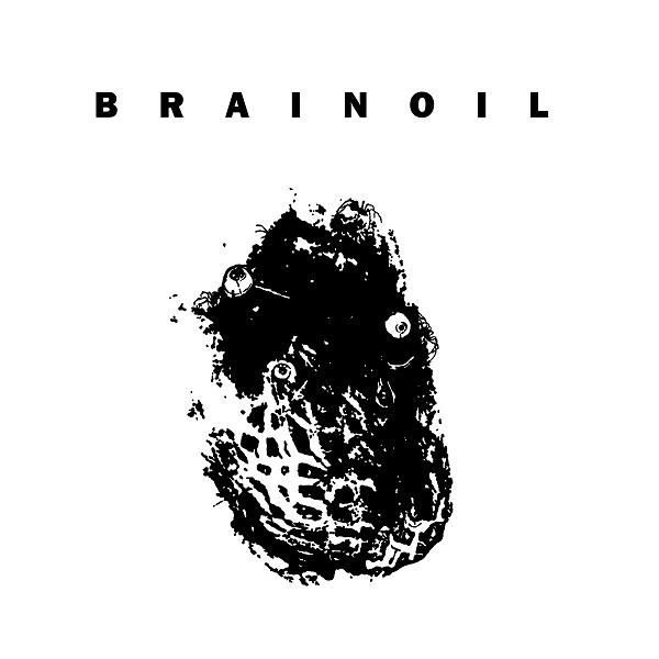 Brainoil - Death Of This Dry Season - 2011