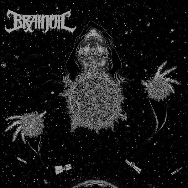 Brainoil - Singularity To Extinction - 2018