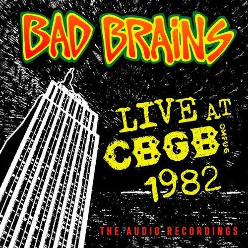 Bad Brains - Live At Cbgb 1982 1982