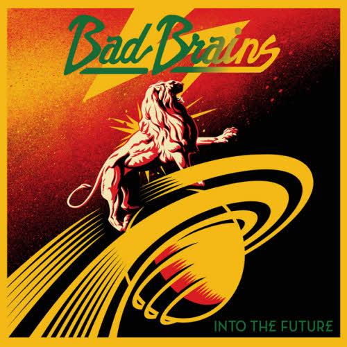 Bad Brains - Into The Future 2012