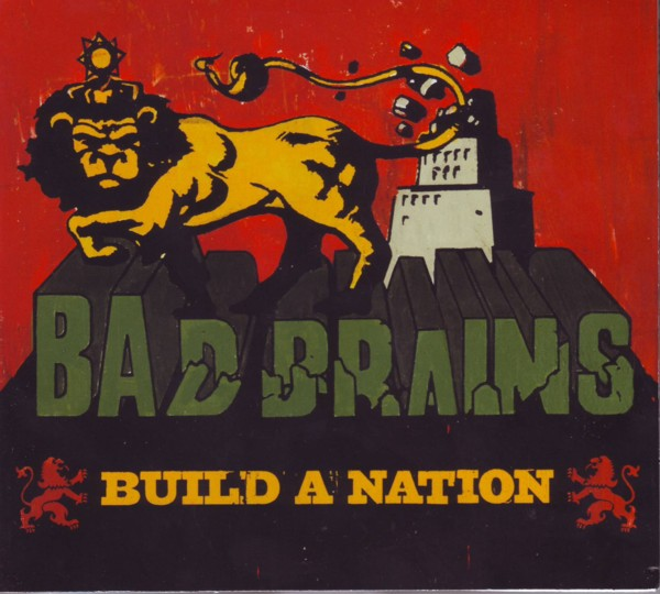 Bad Brains - Build A Nation 2007