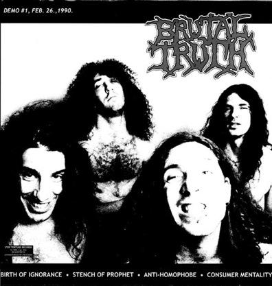 Brutal Truth - Demo #1, Feb. 26., 1990. - 1999