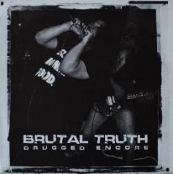 Brutal Truth - Drugged Encore - 2000