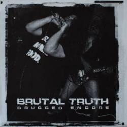 Brutal Truth - Drugged Encore - 2000