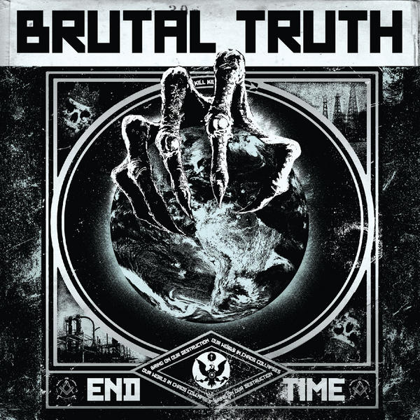 Brutal Truth - End Time (Deluxe Edition) 2011