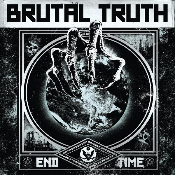 Brutal Truth - End Time - 2011