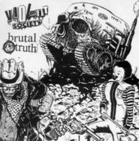 Violent Society, Brutal Truth - Brutal Truth / Violent Society - 1999