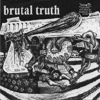Brutal Truth - Split 7'' Spazz 1996