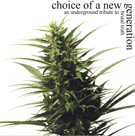 Various Artists - Choice Of A New Generation (An Underground Tribute To Brutal Truth) 2000