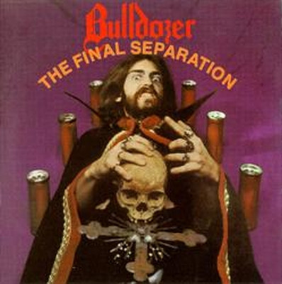 Bulldozer - The Final Separation - 1986