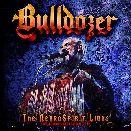 Bulldozer - The NeuroSpirit Lives - Live At Rock Hard Festival 2012 - 2014