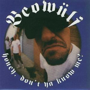 Beowülf - Honey, Don't You Know Me 7'' 1995