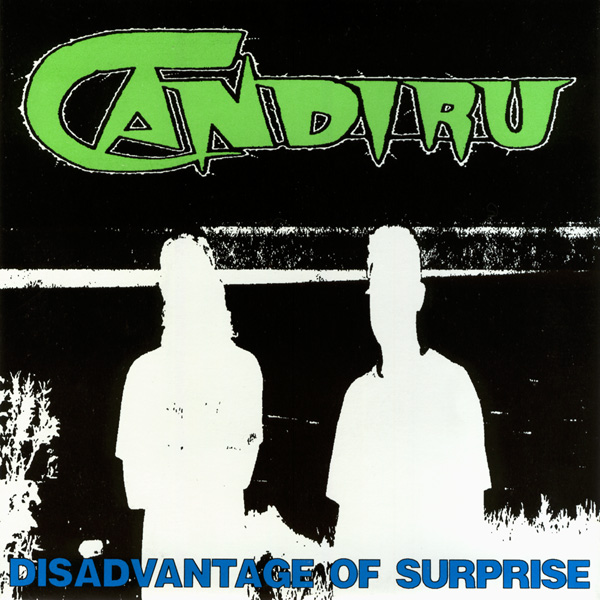 Candiru - Disadvantage Of Surprise 1991