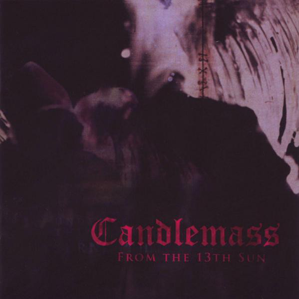Candlemass - From The 13th Sun - 1999