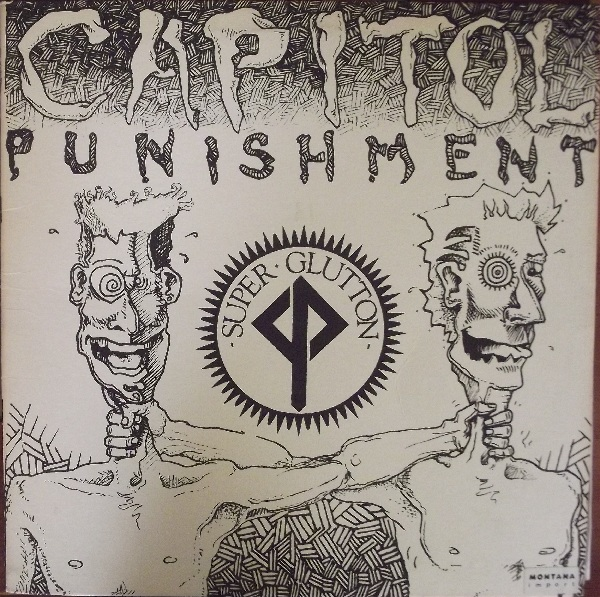 Capitol Punishment - Super Glutton EP 1989