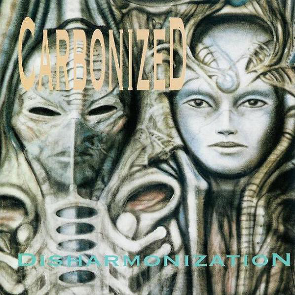 Carbonized - Disharmonization - 1993
