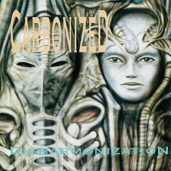 Carbonized - Disharmonization - 1993
