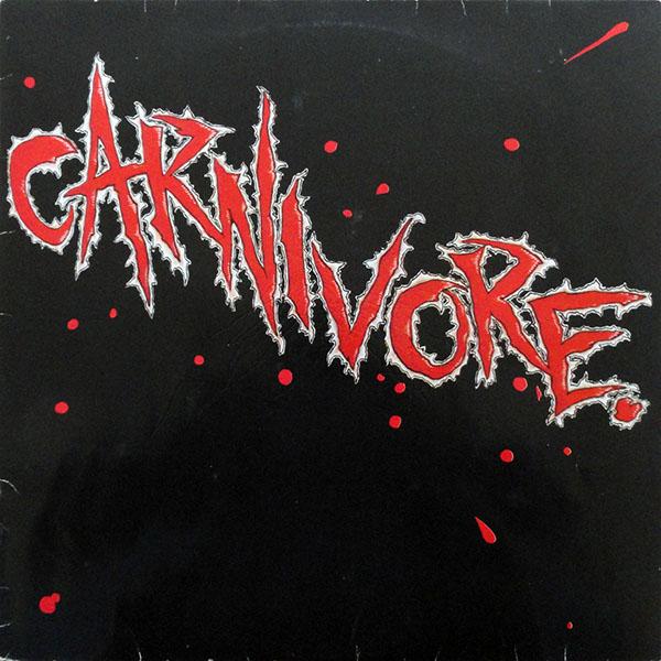 Carnivore - Carnivore - 1985