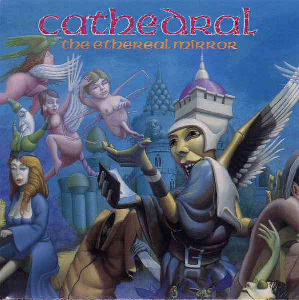 Cathedral - The Ethereal Mirror - 1993