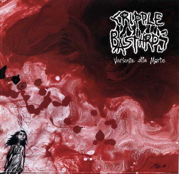 Cripple Bastards - Variante Alla Morte - 2008