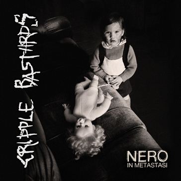 Cripple Bastards - Nero In Metastasi - 2014