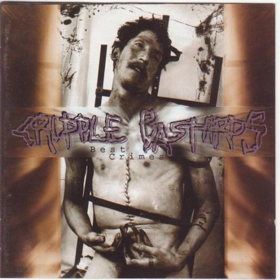 Cripple Bastards - Best Crimes - 1996