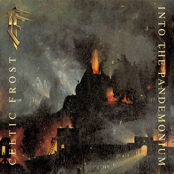 Celtic Frost - Into The Pandemonium - 1987