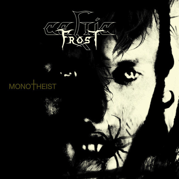 Celtic Frost - Monotheist - 2006