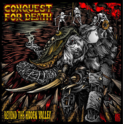 Conquest For Death - Beyond The Hidden Valley 2007