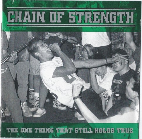 Chain Of Strength - The One Thing That Still Holds True - 1989/1990