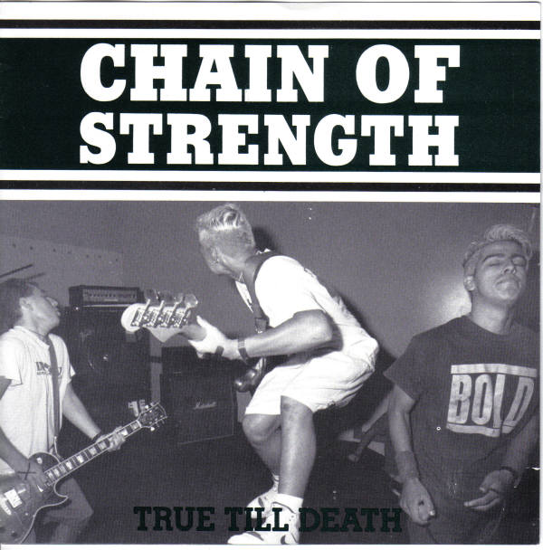 Chain Of Strength - True Till Death - 1989