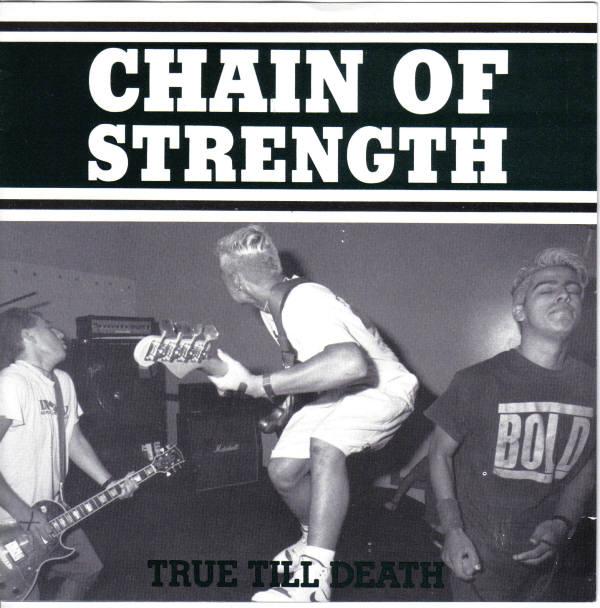Chain Of Strength - True Till Death - 1989