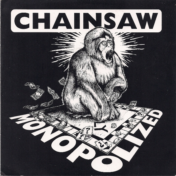 Chainsaw - Monopolized 7'' 2004