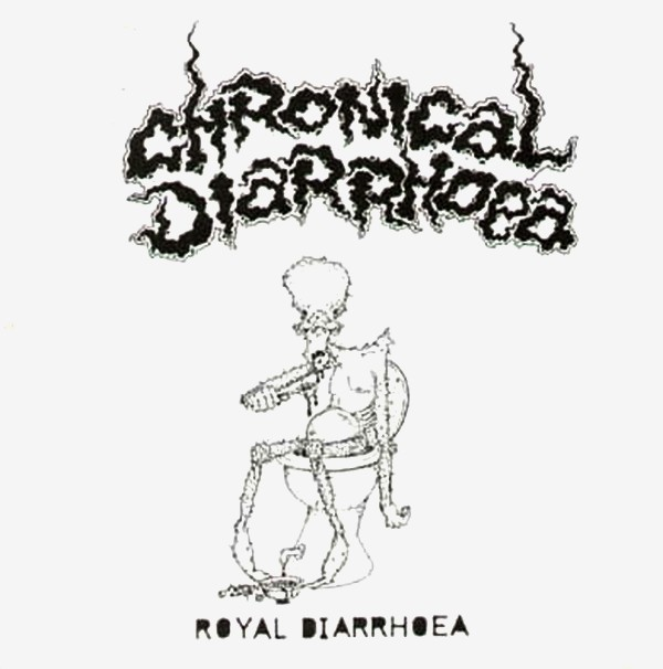 Chronical Diarrhoea - Royal Diarrhoea - 1987