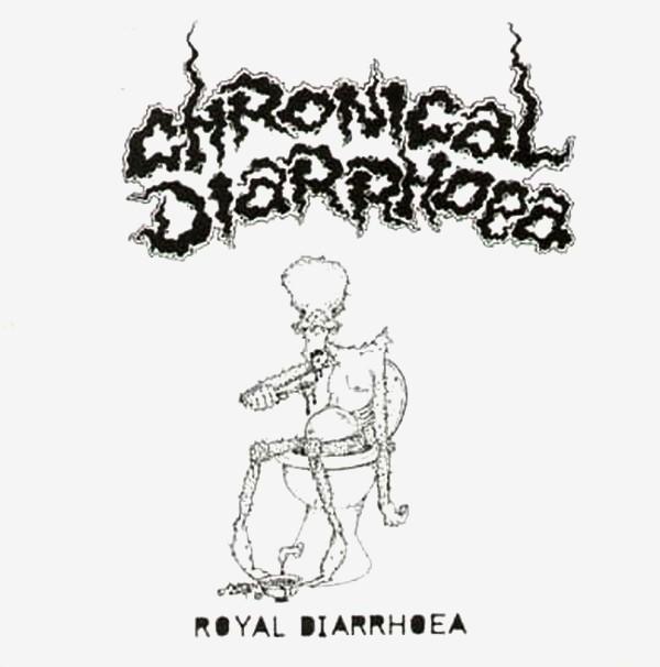 Chronical Diarrhoea - Royal Diarrhoea - 1987