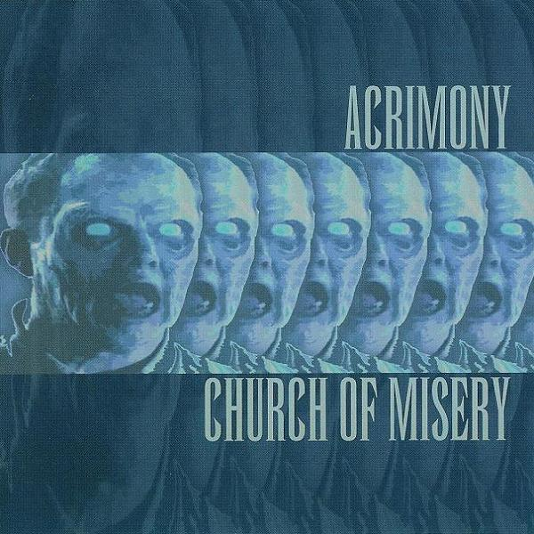 Church Of Misery + Acrimony - Split CD 2003