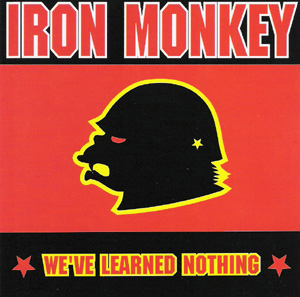 Church Of Misery, Iron Monkey - We've Learned Nothing / Church Of Misery - 1999