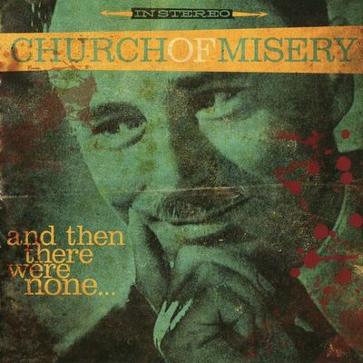 Church Of Misery - And Then There Were None... - 2016