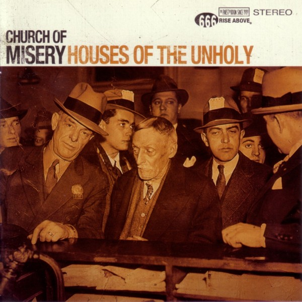 Church Of Misery - Houses Of The Unholy - 2009
