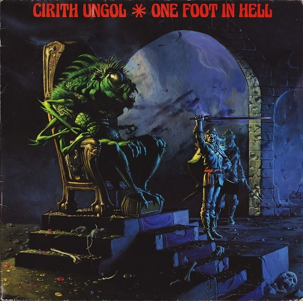 Cirith Ungol - One Foot In Hell - 1986