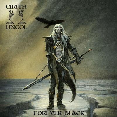 Cirith Ungol - Forever Black - 2020