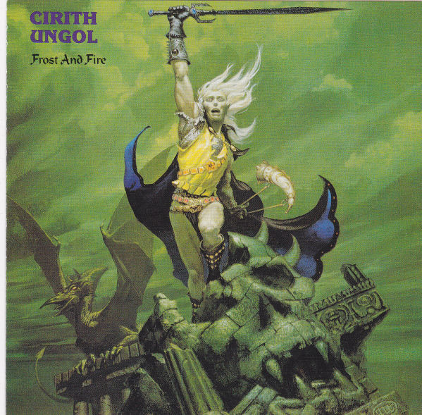 Cirith Ungol - Frost And Fire 1980