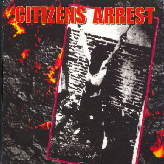 Citizens Arrest - Citizens Arrest 1994