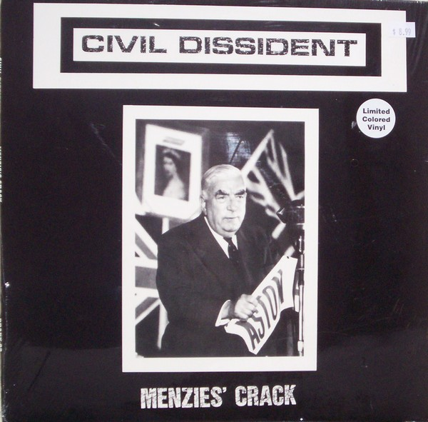 Civil Dissident - Menzies' Crack 1980/1986