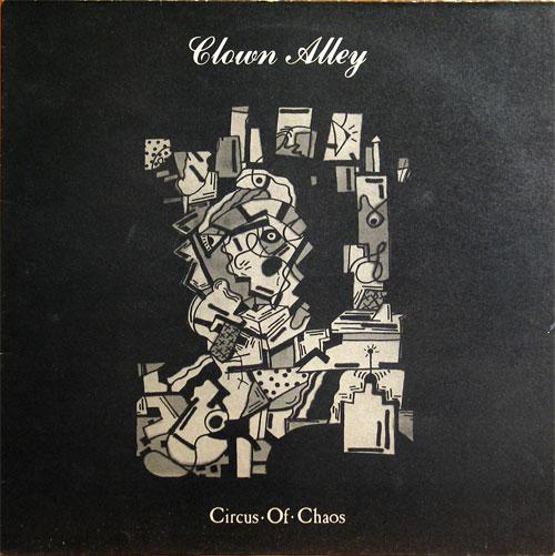 Clown Alley - Circus Of Chaos 1986