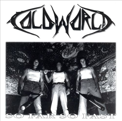 Cold World - So Far So Fast 1993