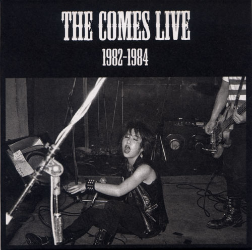The Comes - Live 1982-1984 (Disc 1) 1982-1984